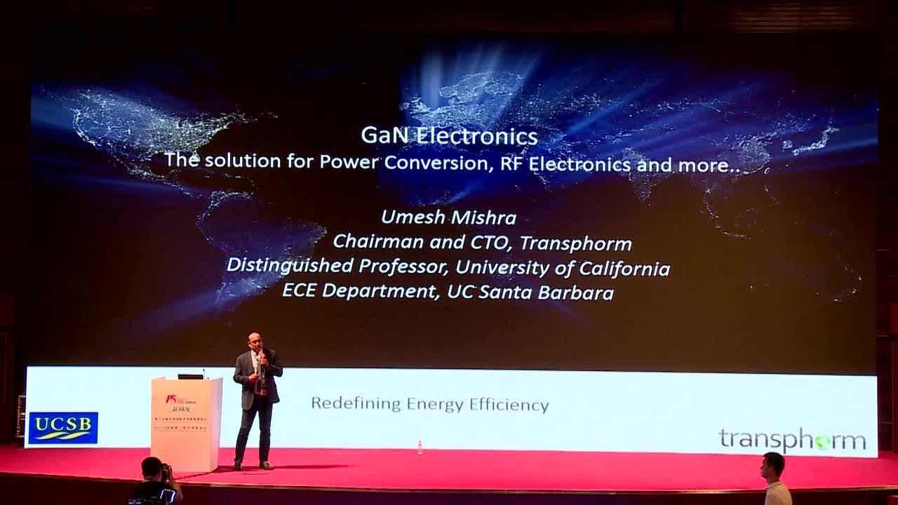视频报告 2018--美国国家工程院院士Umesh K. MISHRA教授:GaN技术带来突破性能量转化效率及射频应用新格局